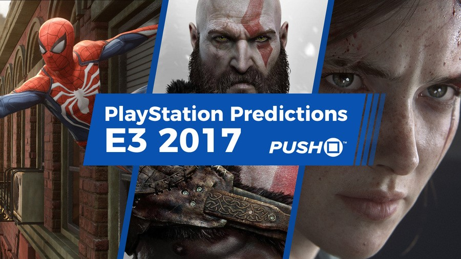 Sony PlayStation PS4 E3 2017 Press Conference Predicitions
