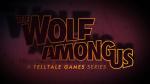 The Wolf Among Us: Episode 1 - Faith