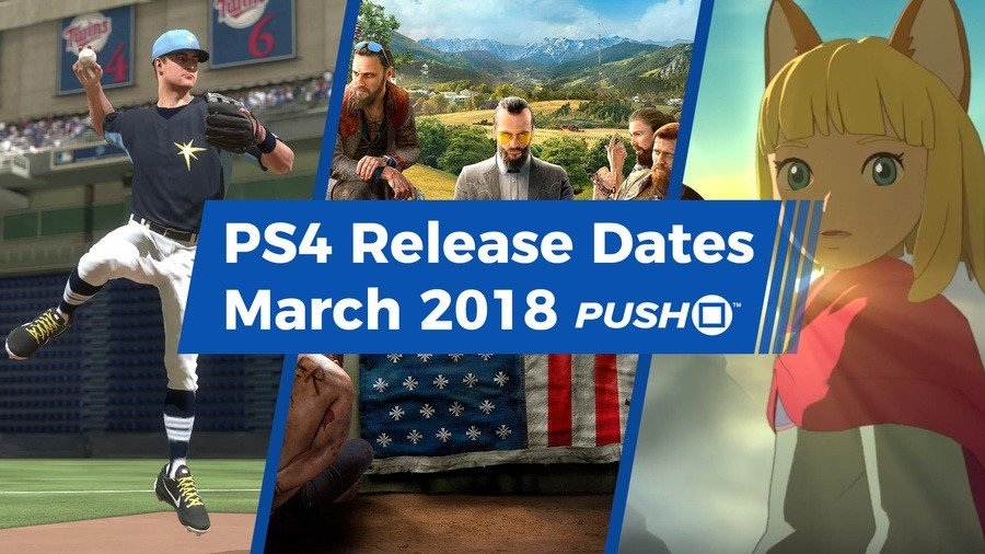 New PS4 PlayStation 4 Games Releasing in March 2018