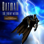 Batman: The Enemy Within - Episode Three: Fractured Mask