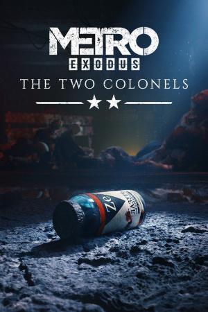 Metro Exodus: The Two Colonels