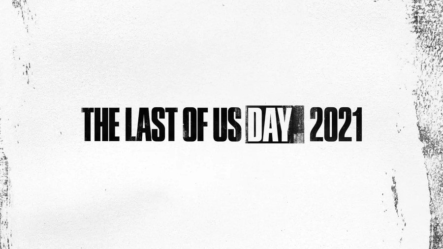 The Last of Us Day 2021 PlayStation Sony 1