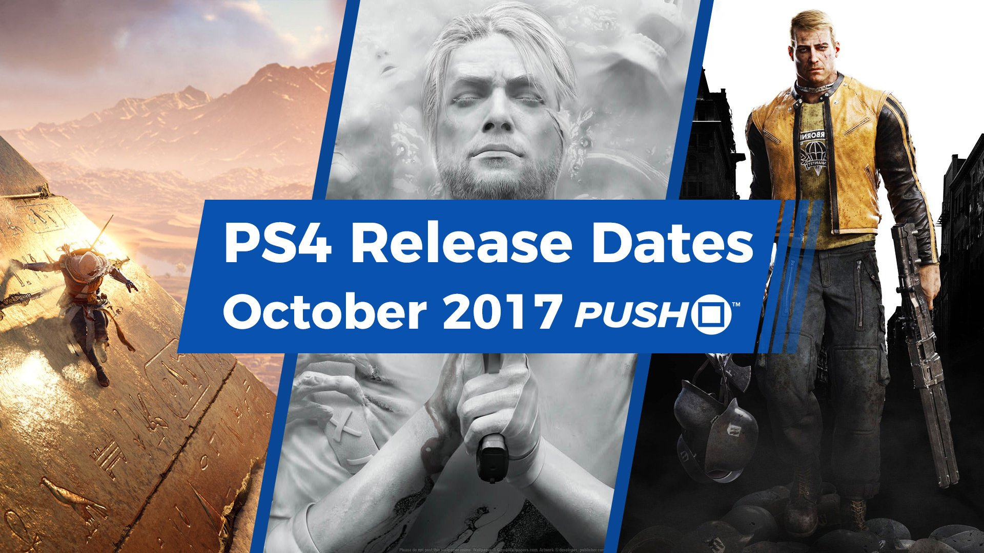 New Ps4 Games In October 2017 Guide Push Square