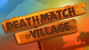 Deathmatch Village