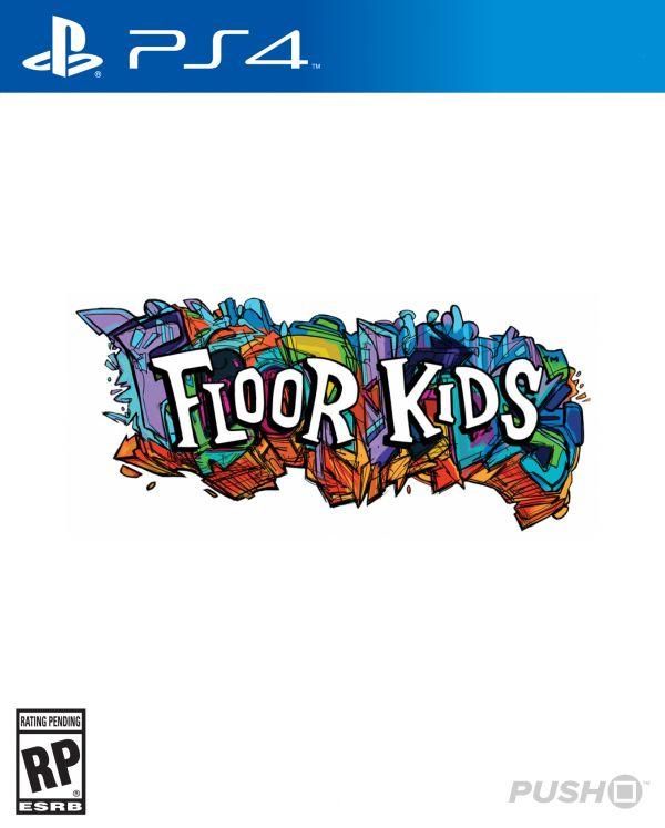 Floor Kids (PS4 / PlayStation 4) News, Reviews, Trailer