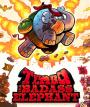 Tembo the Badass Elephant