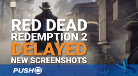 Red Dead Redemption 2 Delayed: New RDR2 Screenshots | PS4 | PlayStation News