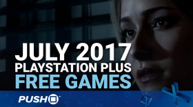Free PlayStation Plus Games Announced: July 2017 | PS4, PS3, Vita | Full PS+ Lineup