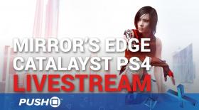 Mirror's Edge Catalyst Closed Beta | PS4 Gameplay | Live Stream