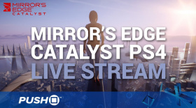 Mirror's Edge Catalyst | PS4 Gameplay | Live Stream