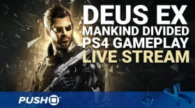 Deus Ex: Mankind Divided | PS4 Gameplay | Live Stream