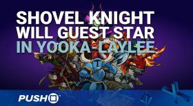 Shovel Knight Is in Yooka-Laylee | PS4 | EGX 2016 Trailer