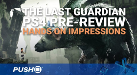 The Last Guardian PS4 Pre-Review: Hands On Impressions | PlayStation 4 | Gameplay Footage