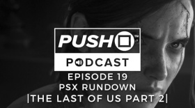 PSX Rundown - THE LAST OF US PART 2 | Episode 19 | Push Square Podcast