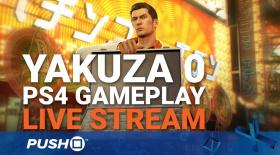 Yakuza 0 | PS4 Gameplay | Live Stream