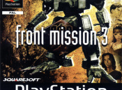 Square Enix Confirm Front Mission 3 For The European PlayStation Network