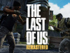 PS4 Exclusive The Last of Us Remastered to Loot Free Maps
