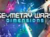 Geometry Wars 3: Dimensions, Aqua Kitty DX, Akiba's Trip PS4