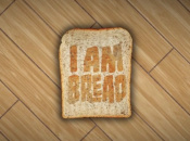 Be a Piece of Bread in I Am Bread on the PS4