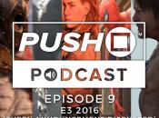Episode 9 - E3 2016 Special
