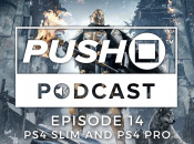 Episode 14 - The PS4 Slim and PS4 Pro