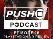 Episode 16 - PlayStation VR Review