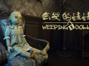 Weeping Doll Has the Worst Voice Acting on PS4