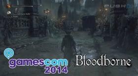 Bloodborne (PS4) GamesCom 2014 Official Demo Full Playthrough